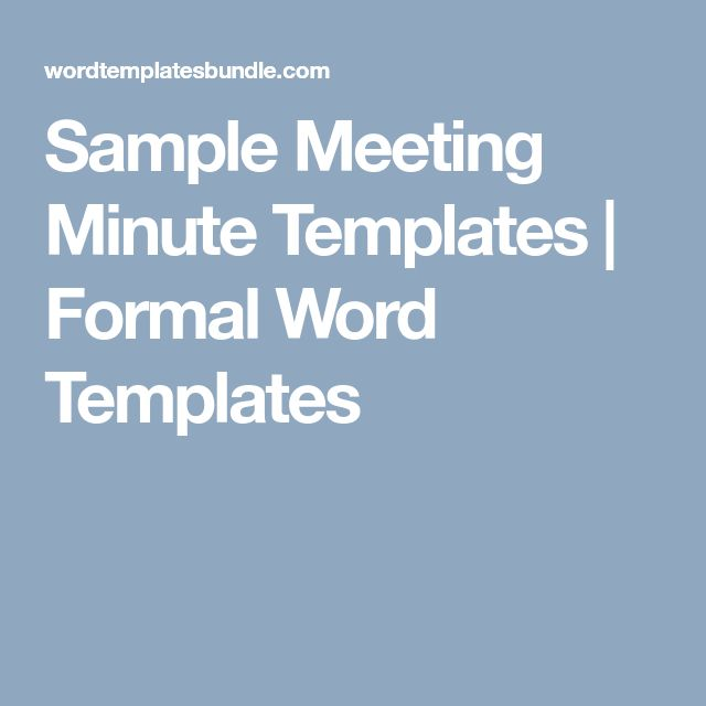 Sample Meeting Minute Templates | Formal Word Templates
