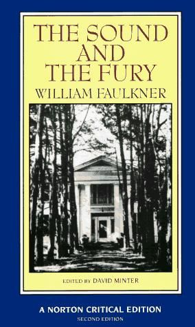 "an analysis of the american south in the sound and the fury by william faulkner In the three years between 1929 and 1932 william faulkner had  nobody would  omit from a list of faulkner's best novels ""the sound and the fury  defeat and  poverty made the southern states virtually a separate nation,."
