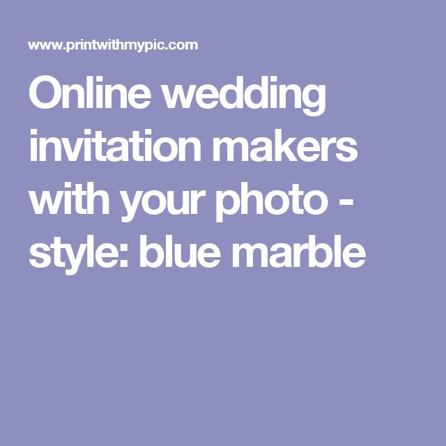 Online wedding invitation makers with your photo - style: blue marble
