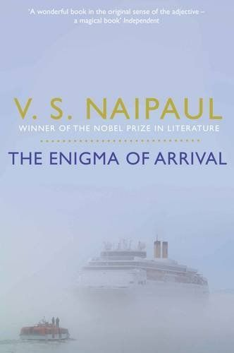 Enigma of Arrival – V.S. Naipaul