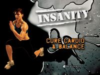 Day 60 of the Insanity Challenge!!!  Core Cardio and Balance