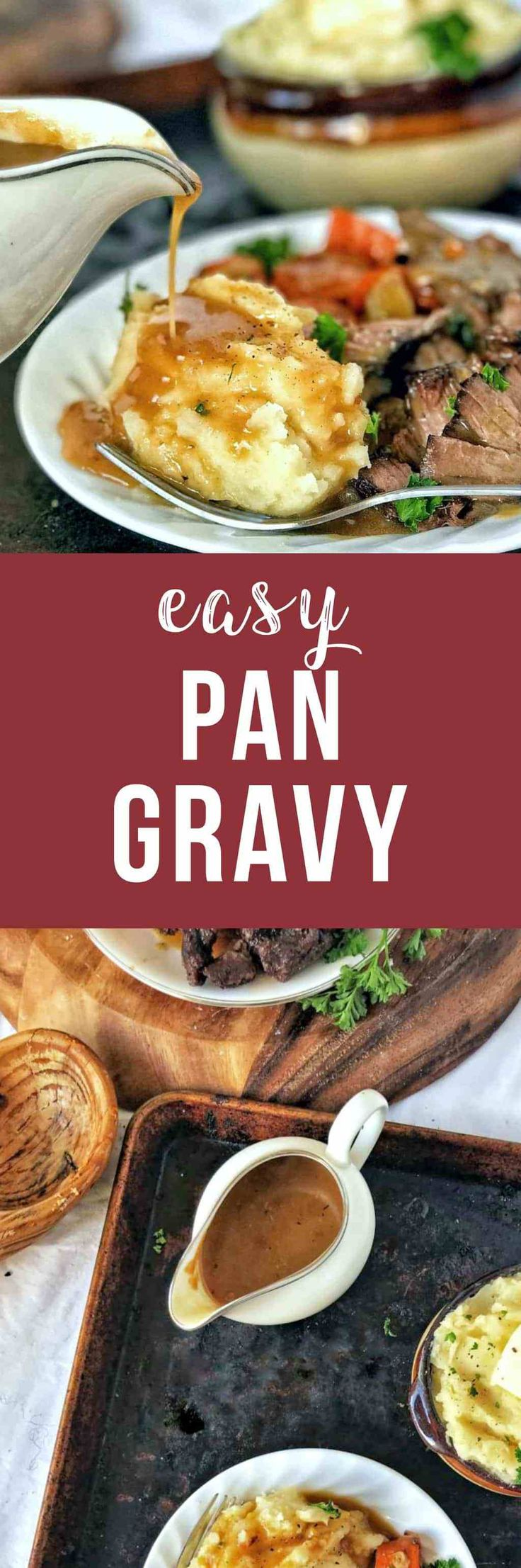 Pan drippings gravy is easy and amazingly flavorful, thanks to using the tasty bits from roasting a piece of meat. Just strain your veggies and aromatics, and the rest is quick and easy.