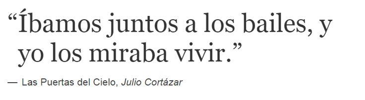 Las Puertas del Cielo, Julio Cortázar #quote #libro #book