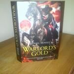 Warlord's Gold by Michael Arnold. Out July 2014.