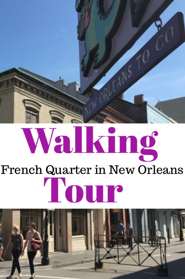 Walking Tour of the French Quarter in New Orleans