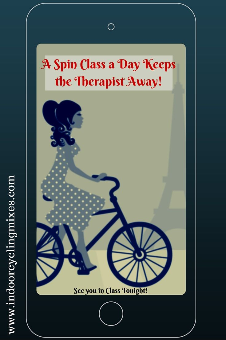 A Spin Class A Day Keeps The Therapist Away Spin Class