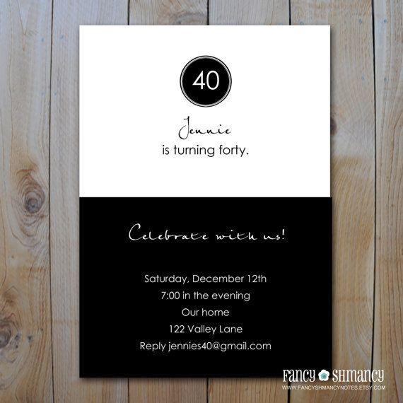 40th Birthday Invitation / Black and White Invitation / Printable Digital Invitation File / You Print