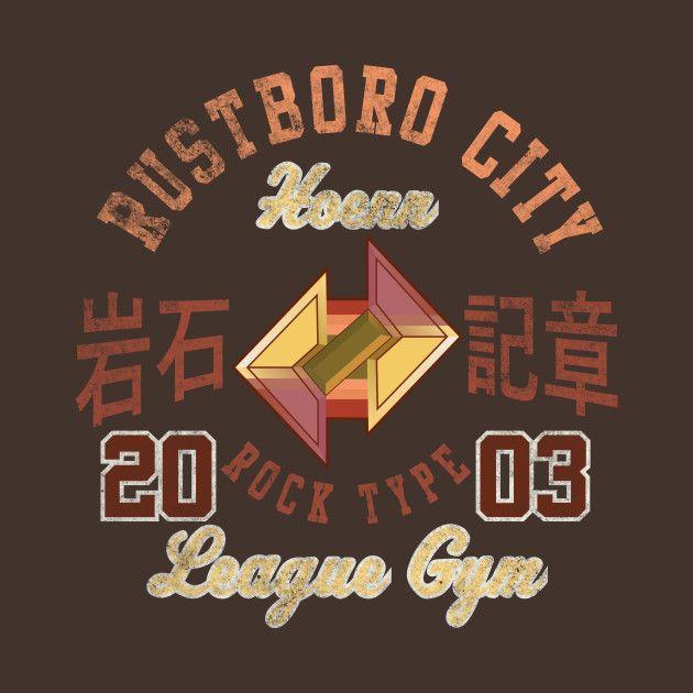 Awesome 'Rustboro+City+Gym' design on TeePublic!