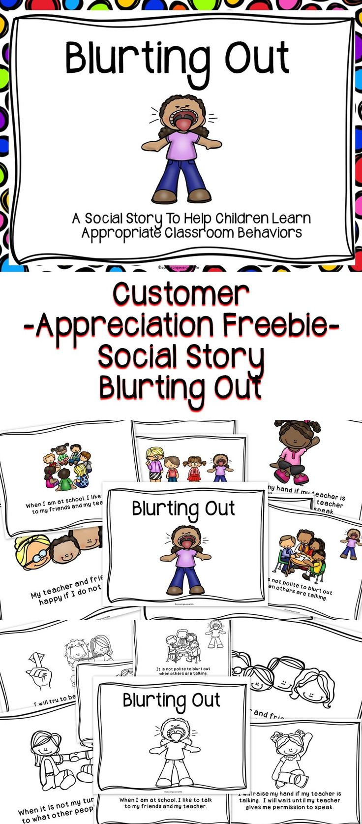 A Customer Appreciation FREEBIE - A social story to help children learn positive classroom behaviors.