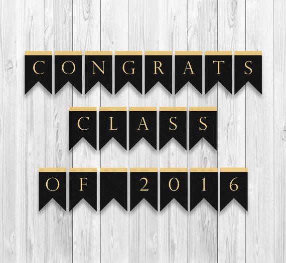 Graduation Banner, Congratulations Banner, Class of 2016, High School Graduation, College Graduation, Party Decoration, Printable Banner