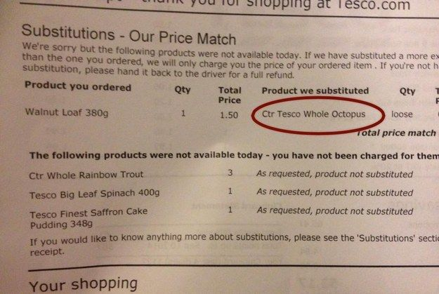 When Tesco sent someone a whole octopus instead of a walnut loaf. | 17 Times Shopping Home Deliveries Went Horribly Wrong