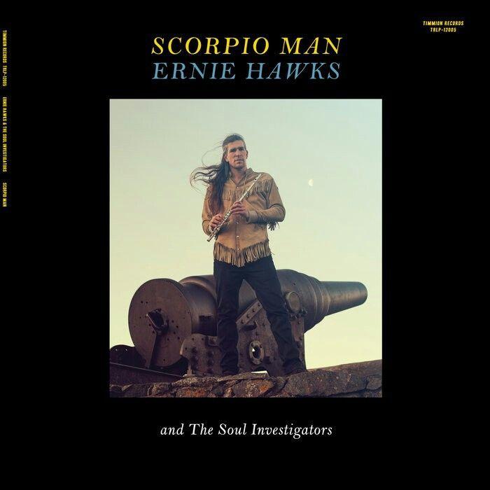 Ernie Hawks and The Soul lnvestigators-Scorpio Man
