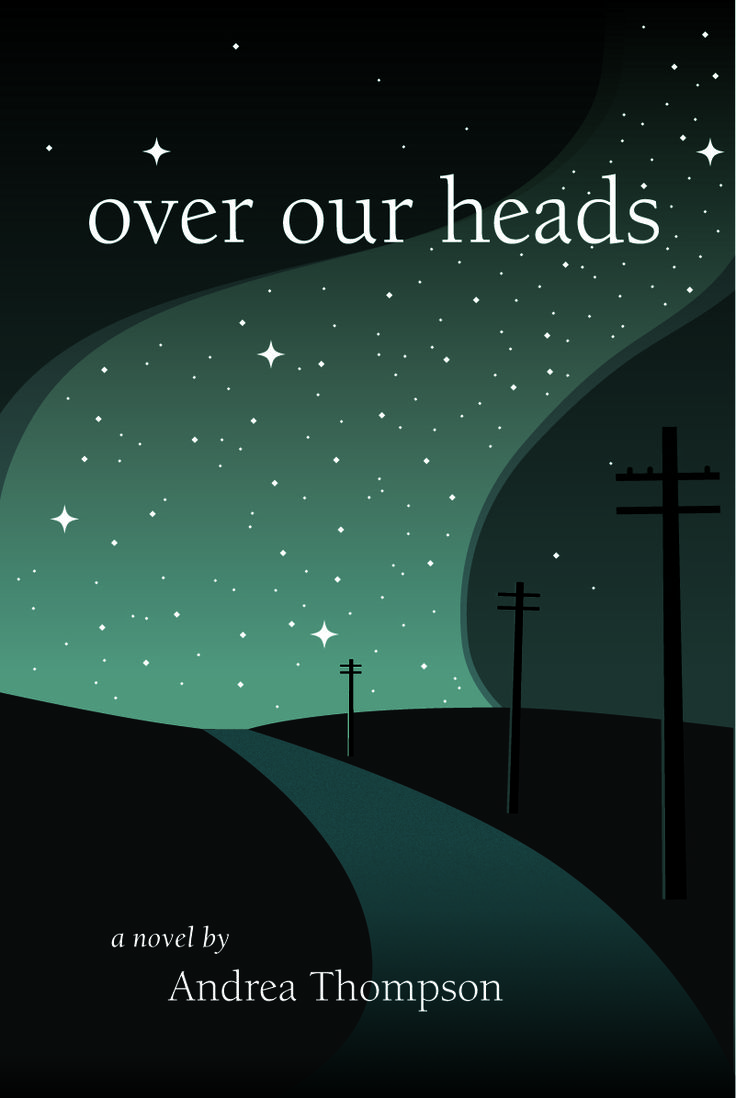Over our Heads - a novel by Andrea Thompson: Over Our Heads is about growing up wounded, and the generational legacy of suffering such wounds can create. It unearths the painful family dynamics that can arise from our perception of memory, and how these dynamics colour both who we are, and who we believe others to be. It's a story of acceptance, forgiveness, redemption, and the beauty that can be found in the imperfection inherent in being human. $22.95