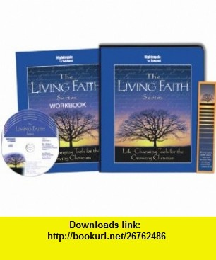 The Living Faith Series (Life Changing Tools for the Growing Christian) Bill Hybels, Haddon Robinson, Luis Palau, D. James Kennedy, Stuart Briscoe, Os Guinness, Ravi Zacharias, Dick Staub ,   ,  , ASIN: B0016A68XG , tutorials , pdf , ebook , torrent , downloads , rapidshare , filesonic , hotfile , megaupload , fileserve
