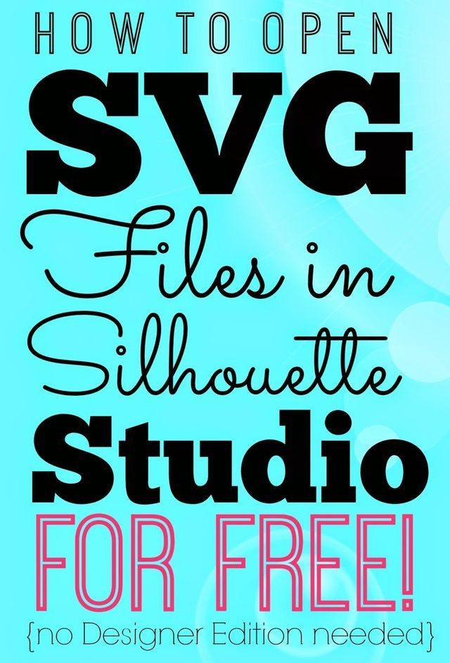 Opening SVGs in Silhouette Studio for Free (without Designer Edition) | Silhouette School | Bloglovin'