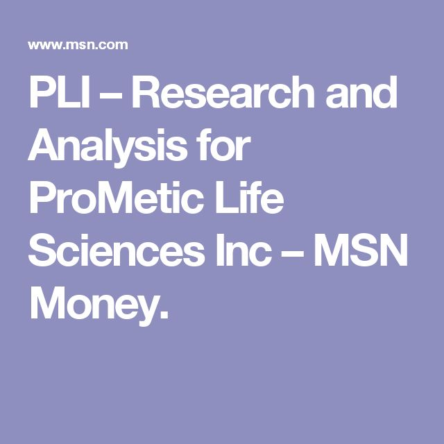 PLI – Research and Analysis for ProMetic Life Sciences Inc – MSN Money.