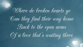 Where Do Broken Hearts Go - Whitney Houston (lyrics), via YouTube.