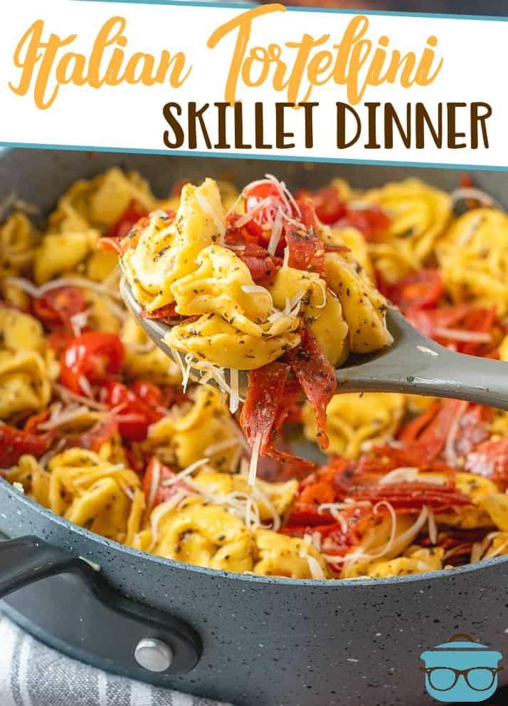 Easy Italian Cheese Tortellini Skillet Meal Recipe Easy Italian Recipes Dinner