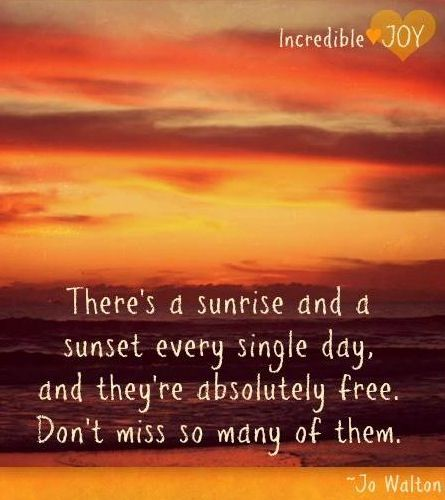 watching the sunrise quotes - photo #20