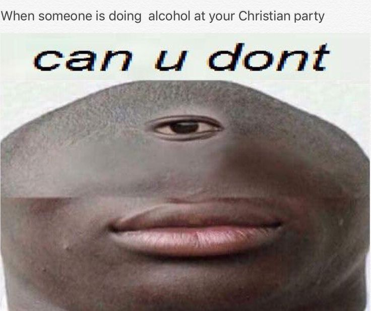 Can you don't | Dank Memes