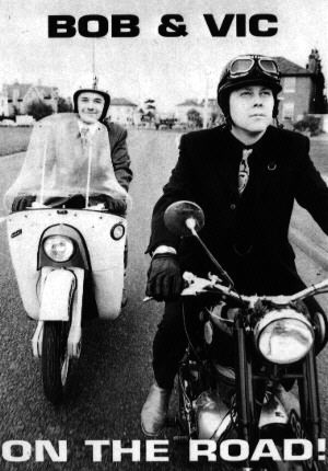 Bob and Vic.
