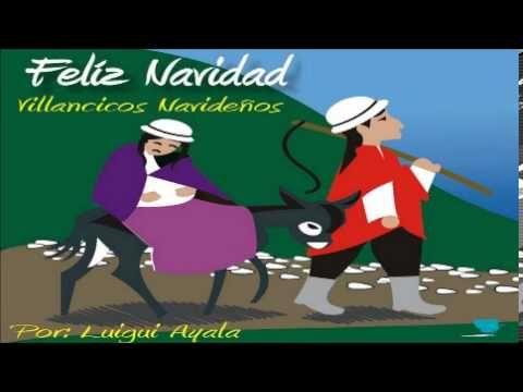 ▶ VILLANCICOS NAVIDEÑOS - ANDE QUE ANDE-LUISIN - YouTube