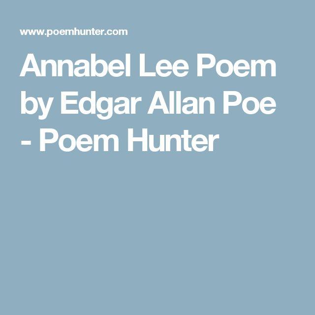 Annabel Lee Poem by Edgar Allan Poe - Poem Hunter