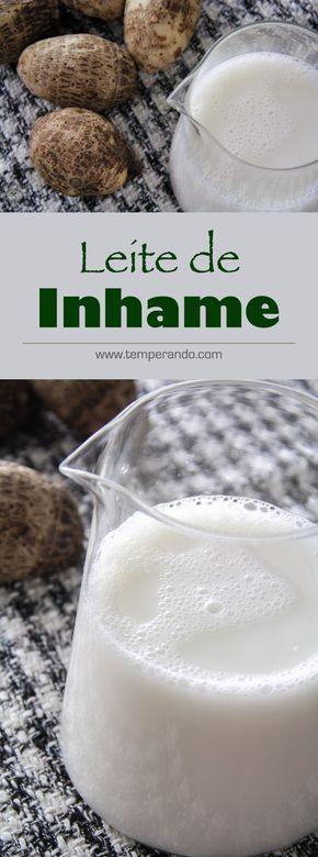 LEITE DE INHAME -- Como fazer Leite de Inhame super fácill. Uma excelente alternativa de bebida vegetal para…