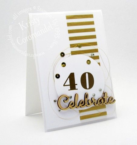 My favourite celebration is a Birthday Celebration, because no matter who you are, or where you are in the world everyone has a birthday.  Everyone has  a special day to celebrate.  That special day today is a good friend of mine who is turning the BIG 40.