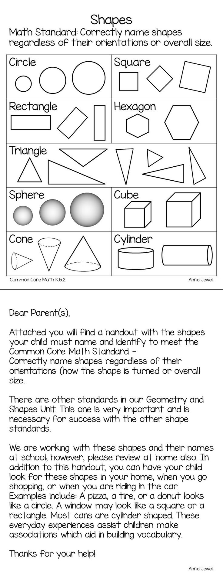 This freebie is a parent letter and handout with pictures for families to use when working with their children on correctly name shapes regardless of their orientations or overall size. This handout is especially helpful to parents of English Learners. Both the letter and picture handout point out that children must name the shapes regardless of the orientation which can be a struggle for some. Annie Jewell.