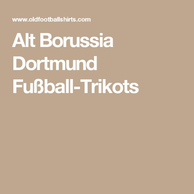 Alt Borussia Dortmund Fußball-Trikots