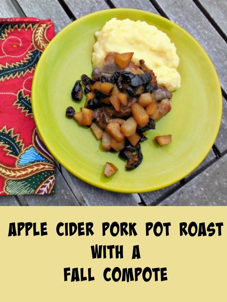 Check out Apple Cider Pork Pot Roast with a Fall Compote. It's so easy ...