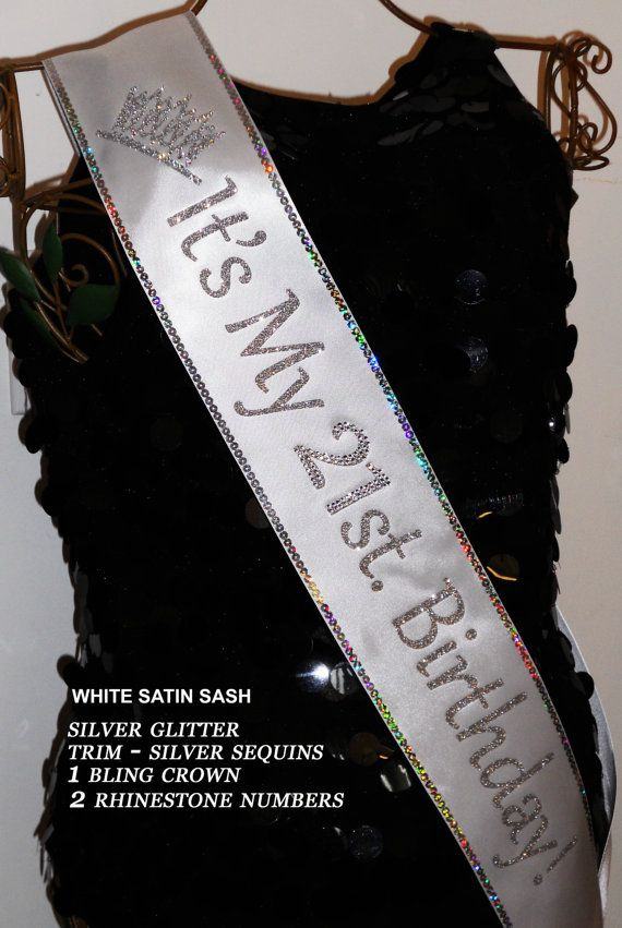 21st. Birthday Sash Free Personalization30 40 50 60 by Sashanation