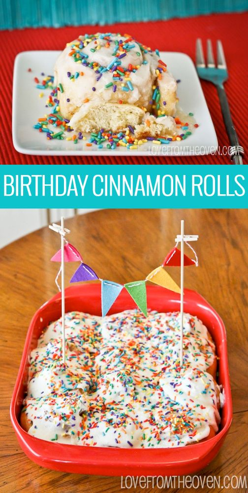 Birthday Cinnamon Rolls, such a fun way to celebrate a birthday or any special occasion!