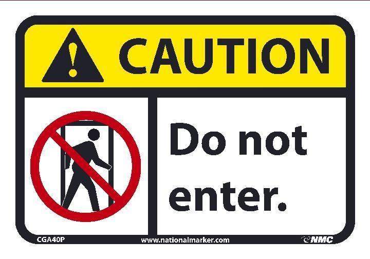 Do Not Enter Ansi Iso Caution Header Signs Cga40 By National