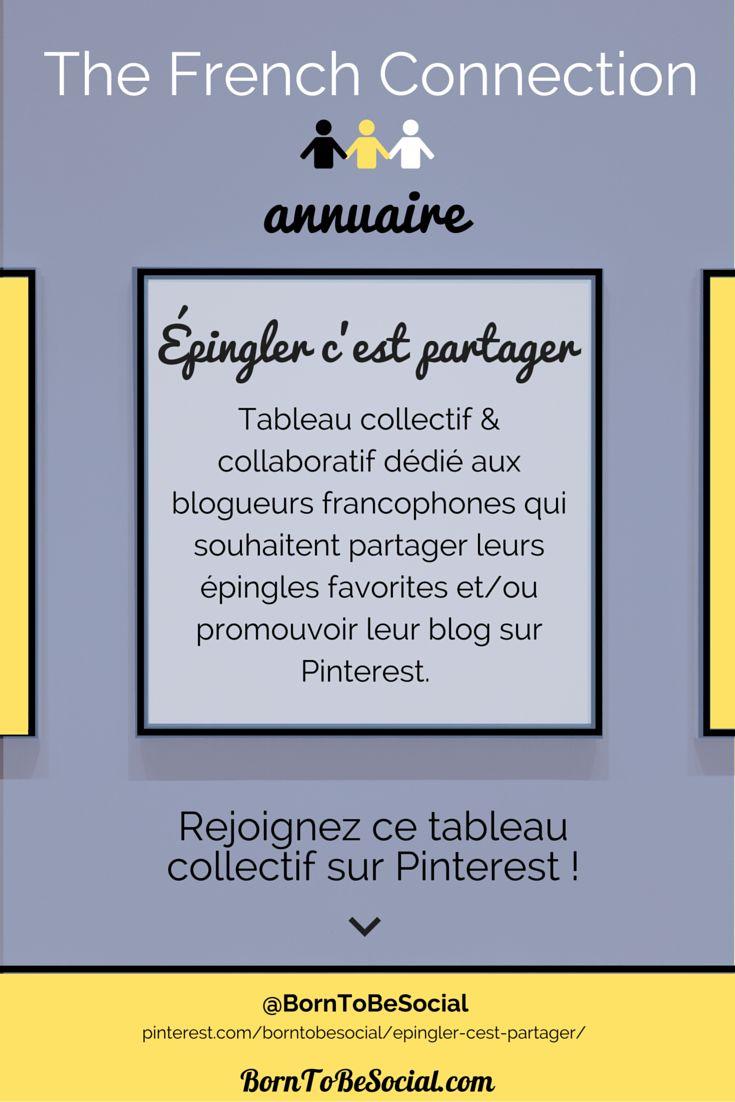 ÉPINGLER C'EST PARTAGER - Tableau collectif & collaboratif dédié aux blogueurs francophones qui souhaitent partager leurs épingles favorites et/ou promouvoir leur blog sur Pinterest. | Voir conditions sur le tableau >> pinterest.com/borntobesocial/epingler-cest-partager/ | #AnnuaireBlog