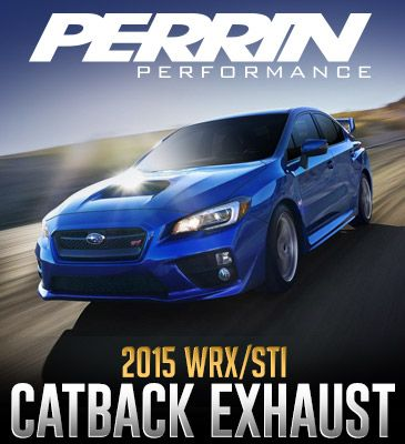 PERRIN 2015 WRX/STI CATBACK Exhaust