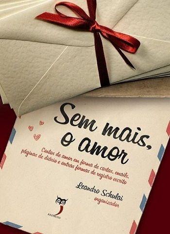 Se você escreve contos de amor e deseja ser publicado, eis a oportunidade.