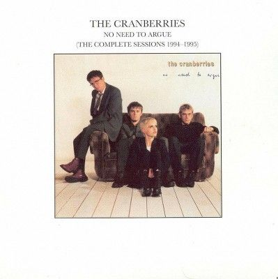 The Cranberries - No Need to Argue (The Complete Sessions 1994-1995) (CD)