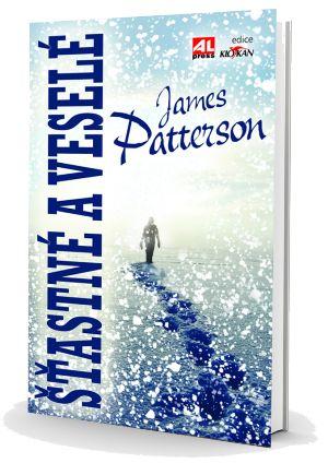 Šťastné a veselé - James Patterson http://www.alpress.cz/stastne-a-vesele/ #alpress #knihy #bestseller #jamespatterson #alexcross