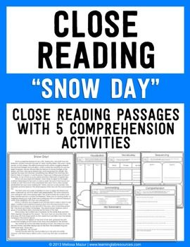 This Common Core aligned product is a sample of my larger Weekly Reading products.  You will receive the story, Snow Day, with 5 daily comprehension activities.  The full products contain 4 themed reading passages (2 fiction, 2 nonfiction) relating to each month.