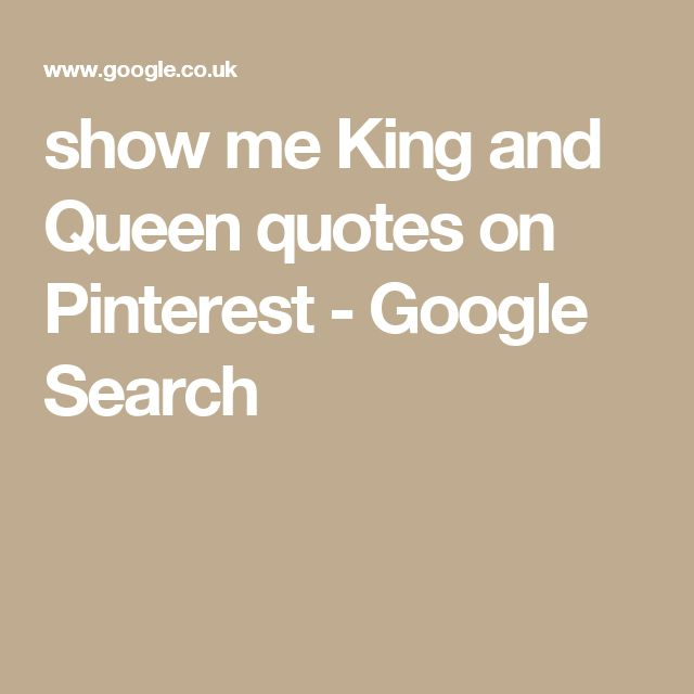 Google Show Me Beautiful Bathrooms: Best 25+ King Queen Quotes Ideas On Pinterest