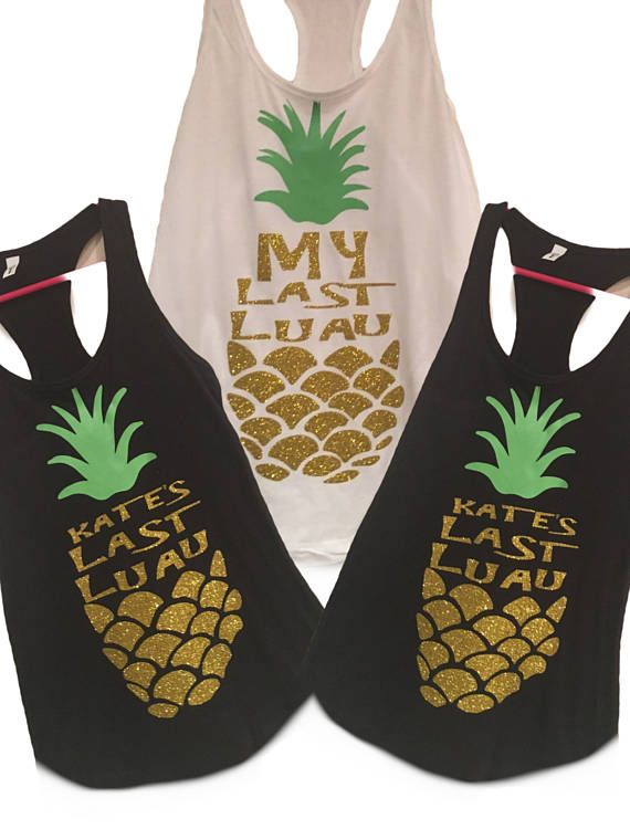My last luau Bride and Bridesmaid shirts  Bachlorette party tanks  Hawaii Bachelorette party shirts Pineapple shirts Aloha beaches  Please Visit Our Shop For More Shirts,Tank Tops,Unisex Shirts,Tee Colors and Designs: https://www.etsy.com/shop/bridesquads  SEE BELOW ON HOW TO ORDER MORE THAN ONE SHIRT!! DISCOUNTS FOR SETS!  Here you may order a set of 1 to 20 Bridesmaid Shirts. The more you buy the lower the price! (need even more?! Just send us a message!) Just choose the...