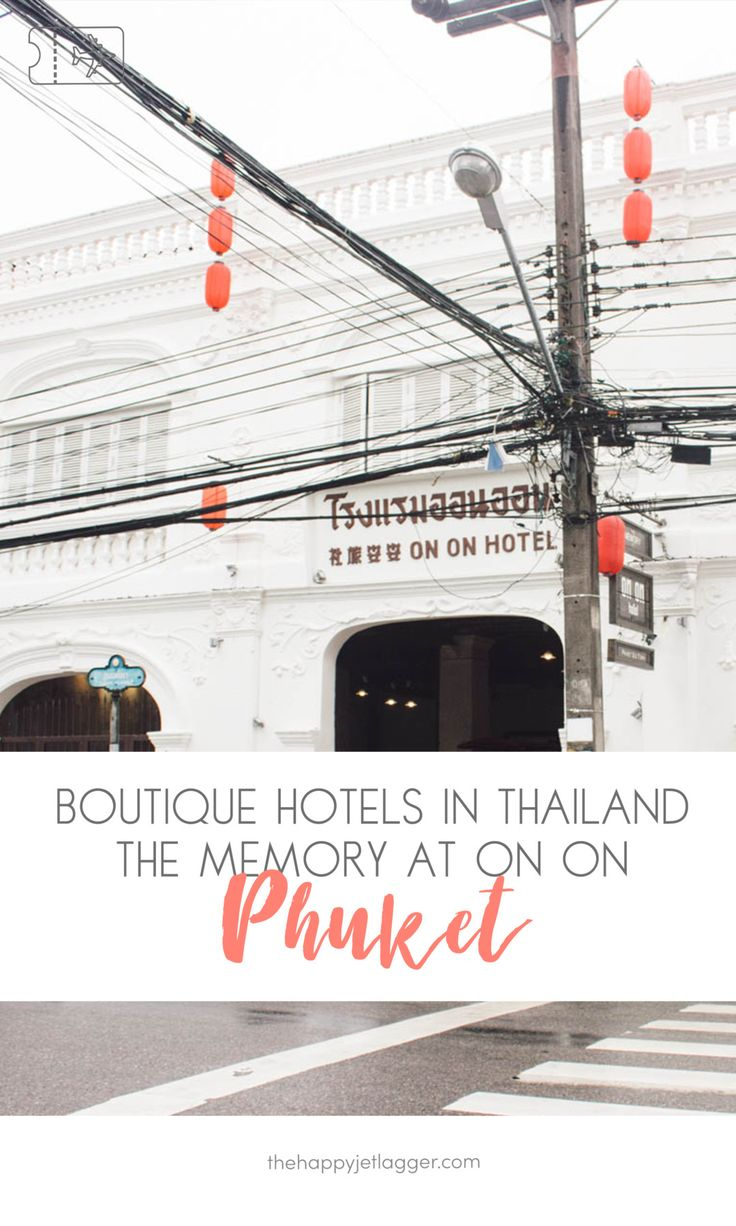 """Feel like Leonardo Di Caprio in the movie """"The Beach"""" and enjoy the sino-portuguese colonial style at this amazing hotel! Boutique Hotels in Phuket, Thailand: The Memory at On On Hotel. Hotel reviews on thehappyjetlagger.com"""