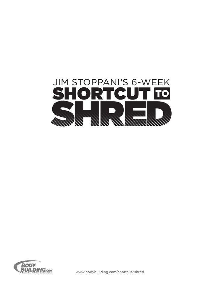 Jim's Stoppani's 6-week get shred program. Tried & tested by www.shaisamsuri.com