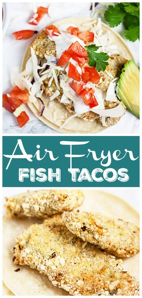 These Air Fryer Fish Tacos are healthy and easy to make