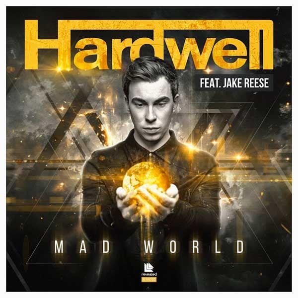 Hardwell Feat. Jake Reese – Mad World
