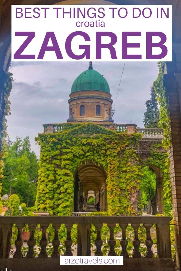 Best 2 Day Zagreb Itinerary Arzo Travels Eastern Europe Travel Balkans Travel Europe Trip Itinerary