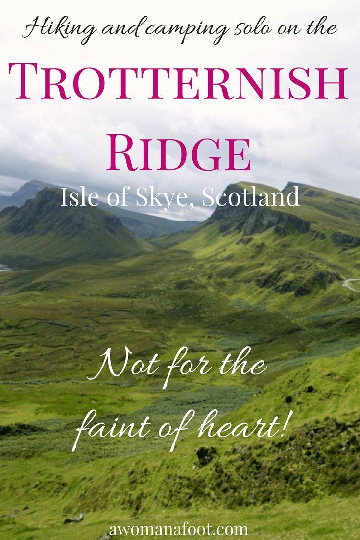 Hiking the Isle of Skye's Trotternish Ridge - not for the faint of heart! awomanafoot.com | #Skye | #hiking | #Scotland | #Trotternish | #camping | #solo