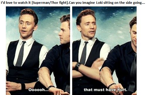 Tom Hiddleston and Chris Hemsworth- ahahaha was going for the #funny board but le hot faces...